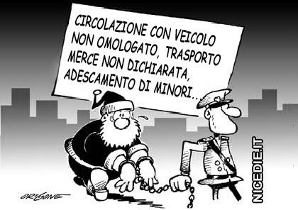 Babbo Natale arrestato: circolazione con veicolo non omologato, trasporto merce non dichiarata, adescamento di minori...