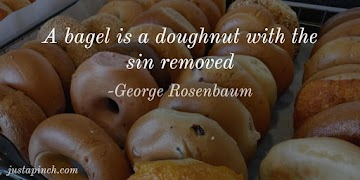 A Bagel Is A Doughnut With The Sin Removed. Recipe