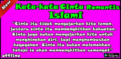 Kata Kata Cinta Romantis Islami On Windows Pc Download Free 2 9 Com Katakatacintaromantisislami Rumtanaallay Baru