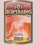 Dos Desperados Sultry Stout