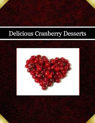 Delicious Cranberry Desserts