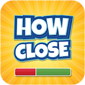 How Close - Guessing Game