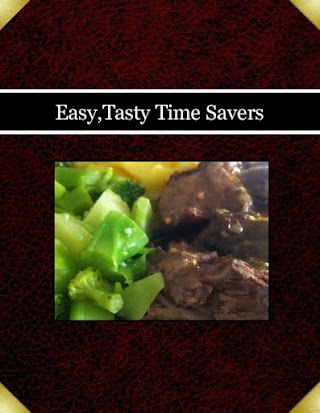 Easy,Tasty Time Savers