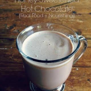 HONEY SWEETENED HOT CHOCOLATE.