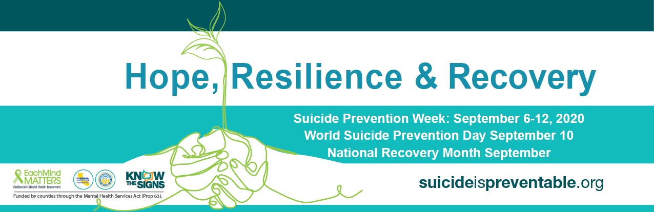 Suicide Prevention Week 2020 Each Mind Matters California S Mental Health Movement