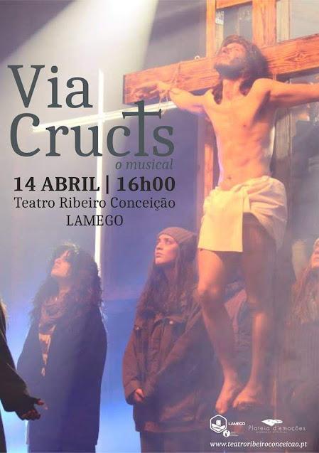 """""""VIA CRUCIS"""" O Musical - Teatro Ribeiro Conceição - 14 de abril"""