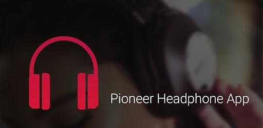 Pioneer Headphone App - Apps on Google Play
