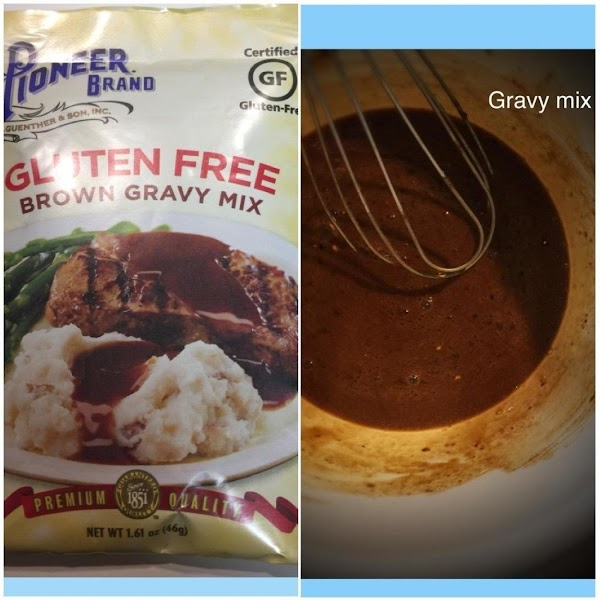 Prepare your gravy mix and follow the directions on the package. I like to...