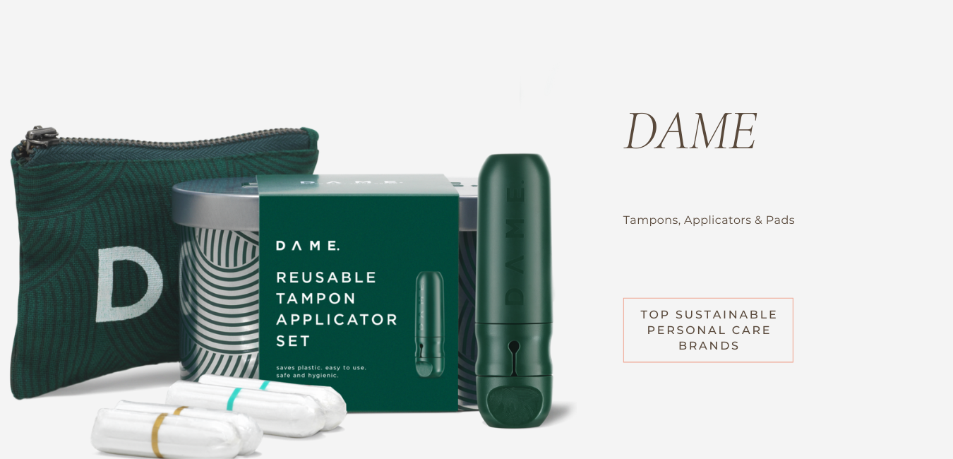 embrace sustainable living with dame period products