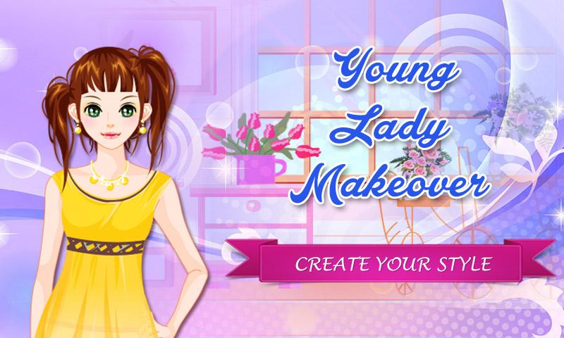 android Young Lady: Makeover Game Screenshot 0
