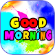 Download Good morning image For PC Windows and Mac
