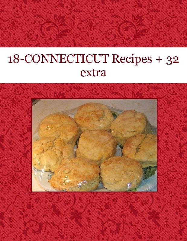 18-CONNECTICUT  Recipes  + 32  extra