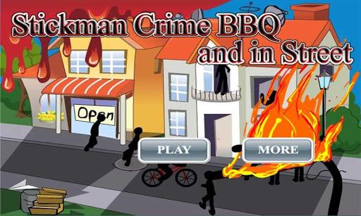 Stickman Crime BBQ and Street