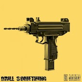 Drill Something