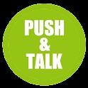 Push and Talk