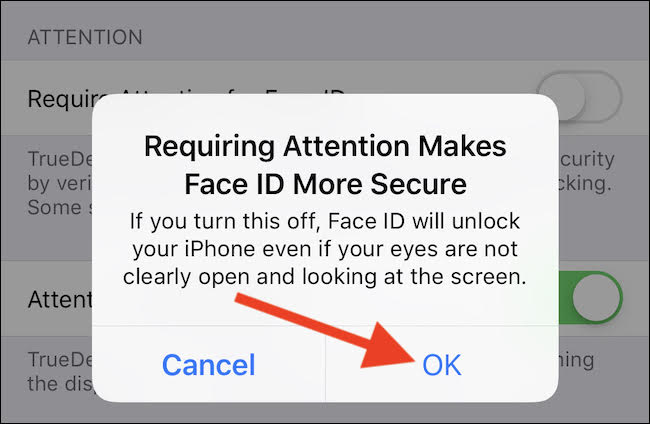 OK to confirm disable Face ID Attention Detection