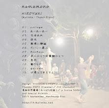 Photo: HIROYUKI「namamono」 CDジャケットうら 2013.09