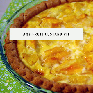Any Fruit Custard Pie