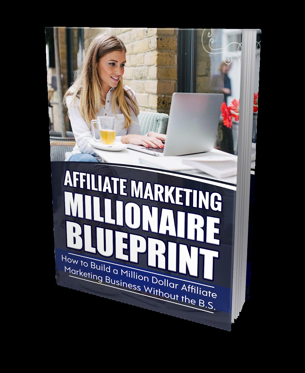 Affiliate marketing blueprint fb ad download my free ebook laptop millionaire blog malvernweather Images