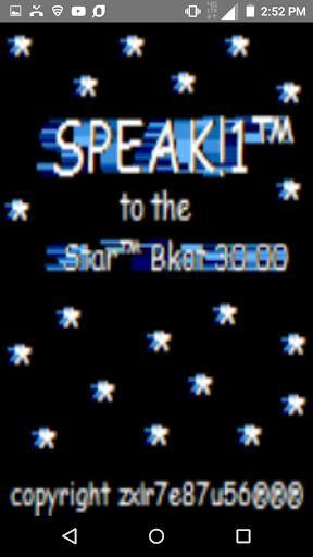 SPEAK!1u2122to the STARu2122bkot 30 00  screenshots 1
