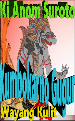 Download Wayang Kulit Ki Anom S Kumbokarno Gugur Free For Android Wayang Kulit Ki Anom S Kumbokarno Gugur Apk Download Steprimo Com