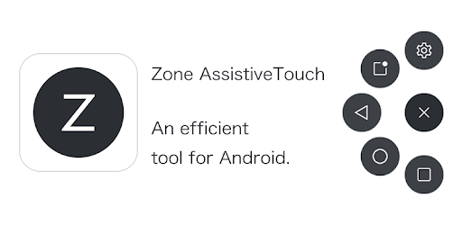 Zone AssistiveTouch - Apps on Google Play