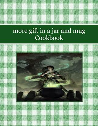 more gift in a jar and mug Cookbook