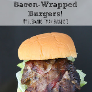 Bacon Wrapped Cheddar Stuffed Burgers | My Husbands Favorite!