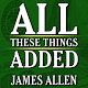 All These Things Added By James Allen APK