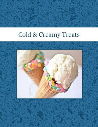 Cold & Creamy Treats