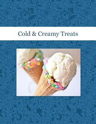 Cold & Creamy Treats