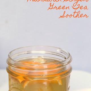 Mandarin Ginger Green Tea Soother.