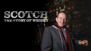 Scotch! The Story of Whisky thumbnail