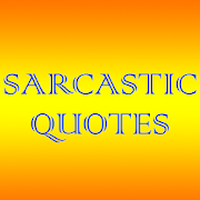 Sarcastic Quotes - Daily Quotes