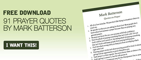 Mark Batterson Prayer Quotes