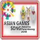 ASIAN GAMES 2018 SONG (app)