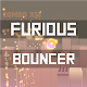 Furious Bouncer
