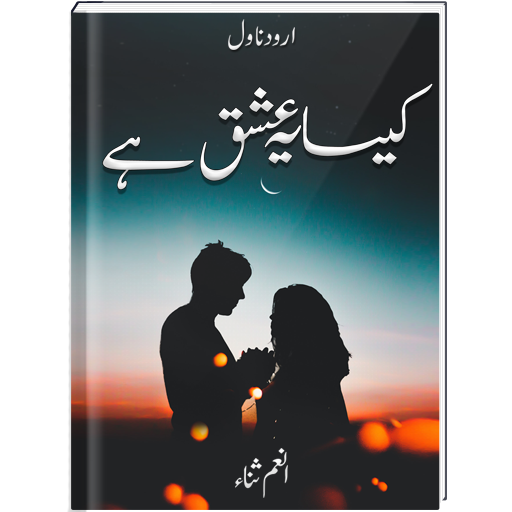 Kesa Yeh Ishq Hay | Urdu Novel | - Apps on Google Play