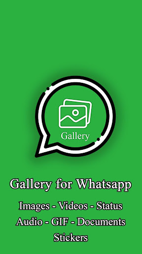 Gallery for Whatsapp - Images - Videos - Status screenshots 1