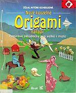 Photo: Origami - nové kouzelné nápady - Aytüre-Scheeleová Zülal paperback 80pp Ikar & Knižní klub, Praha 1995 ISBN 808583037X (Ikar) ISBN 8071761559 (Knižní klub)
