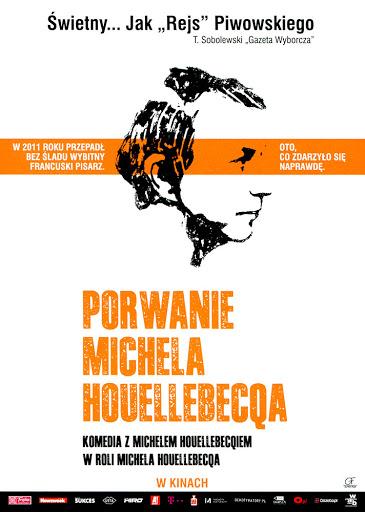 Przód ulotki filmu 'Porwanie Michela Houellebecqa'