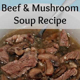 Beef and Mushroom Soup.