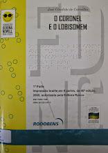 Photo: O Coronel e o Lobisomem Carvalho, José Cândido  Localização: Braille F C324c  Edição Braille