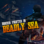 Border Fighter In Deadly Sea