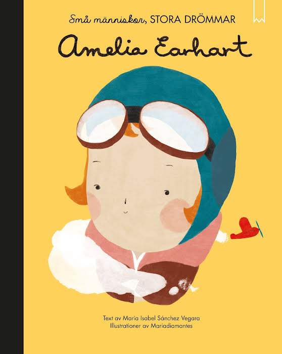 Amelie Earhart- Små människor stora drömmar