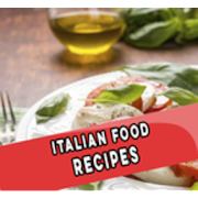 Italian Food Recipes!