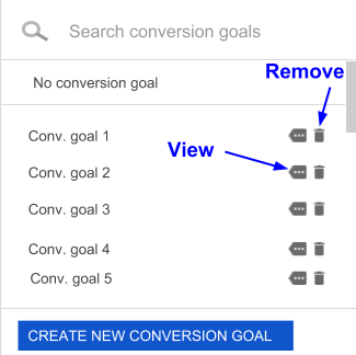 Conversion goal selector with arrows pointing to the remove button (trash can icon) and the view more icon