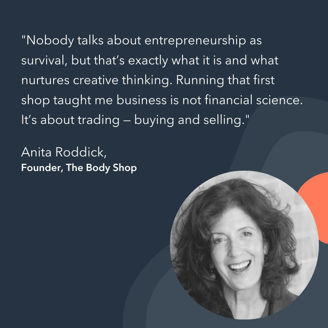 entrepreneur advice Anita Roddick
