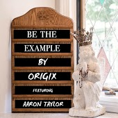 Be the Example (feat. Aaron Taylor)