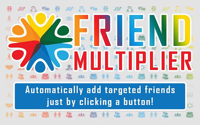 Friend Multiplier